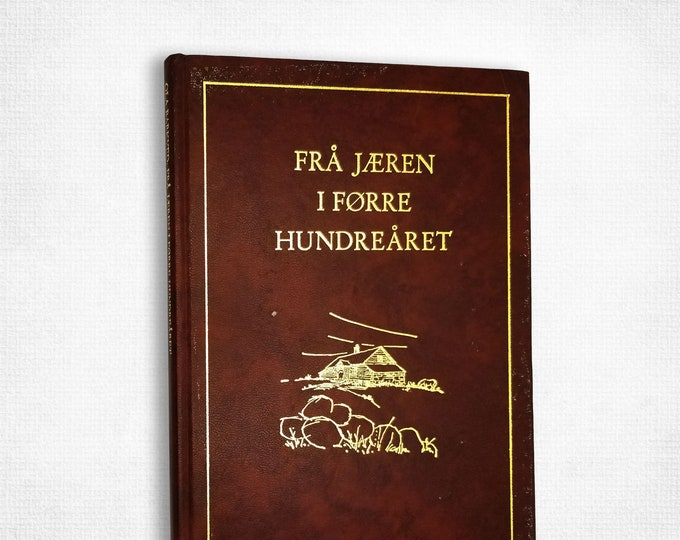 Fra Jaeren I Forre Hundrearet by Ola Barkved Ca. 1970 History Rogaland Norway Norwegian Language