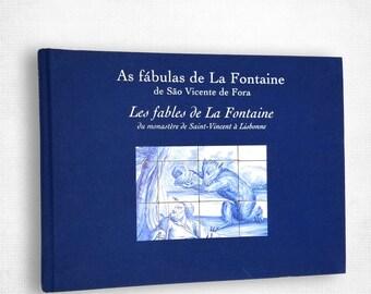 As fabulas de La Fontaine de Sao Vicente de Fora / Les fables de La Fontaine du monastere de Saint-Vincent a Lisbonne Portuguese French Lang