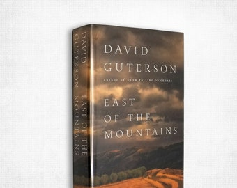 East of the Mountains by David Guterson 1st Edition SIGNED Hardcover w/ Dust Jacket 1999 Harcourt