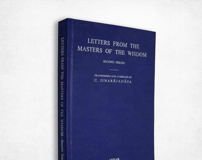 Letters from the Masters of Wisdom (Second Series) C. Jinarajadasa Hardcover 1973 Theosophical Pub House
