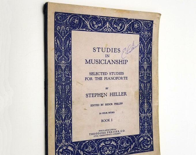 Studies in Musicianship: Selected Studies for the Pianoforte by Stephen Heller 1928 Sheet Music Songbook Piano Instruction