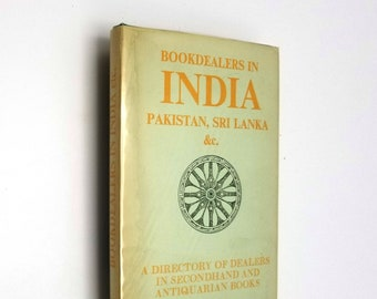 Bookdealers in India, Pakistan, Sri Lanka, Etc.: A Directory of Dealers Hardcover HC w/ Dust Jacket 1977