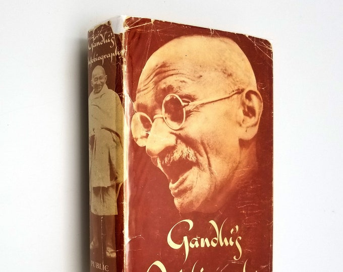 Gandhi's Autobiography: The Story of My Experiments with Truth by M.K. Gandhi 1st US Edition Hardcover HC w/ Dust Jacket DJ