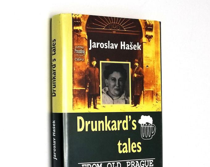 Drunkard's Tales from Old Prague by Jaroslav Hasek Hardcover HC w/ Dust Jacket DJ 2003
