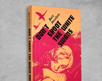 Don't Shoot the White Swans and Other Stories by Boris Vassilyev Hardcover 1990 Russian Fiction / Short Stories