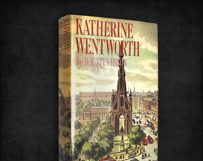 Vintage Fiction: Katherine Wentworth by D.E. Stevenson 1st Edition Hardcover w/ Dust Jacket 1964 Holt, RInehart & Winston