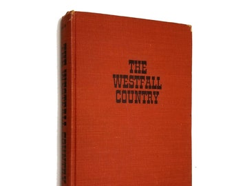 Westfall Country: Story of an Eastern Oregon Community and the People Who Settled & Lived There by Earl R. Smith 1st Edition Hardcover 1963