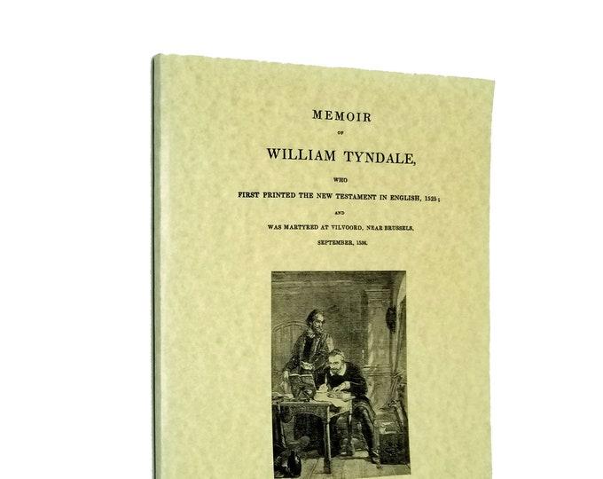 Memoir of William Tyndale 1998 Reprint Lazarus Ministry Press
