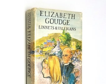 Linnets & Valerians by Elizabeth Goudge Hardcover HC w/ Dust Jacket DJ 1964 Coward-McCann Early 20th Century English Country Life