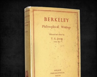 Berkeley: Philosophical Writings by George Berkeley (Bishop Berkeley) Hardcover w/ Dust Jacket 1952 Thomas Nelson Ediburgh Immaterialism