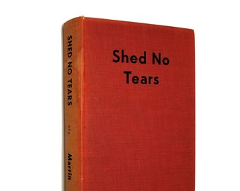 Vintage Fiction: Shed No Tears (aka Blonde Menace) by Don Martin SIGNED 1st Edition Hardcover HC 1948 Book to Movie