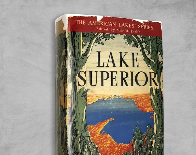 Lake Superior by Grace Lee Nute SIGNED 1st Edition Hardcover HC w/ Dust Jacket DJ 1944 Great Lake Series