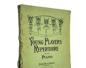 Antique Sheet Music: Young Players Repertoire for the Piano (First and Second Grade Pieces) 1915 Hatch Music Company