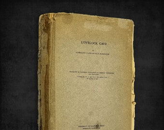 Lovelock Cave by Llewellyn L. Loud 1929 University of California Press Anthropology RARE
