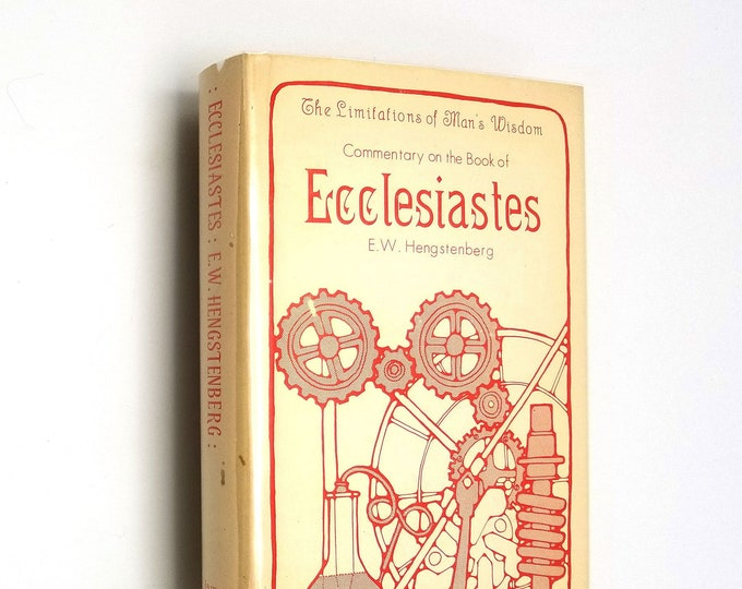 A Commentary on Ecclesiastes by Ernest W. Hengstenberg Hardcover HC w/ Dust Jacket DJ 1977 Reprint - Bible Studies Old Testament Lutheran