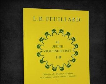 Sheet Music: Le Jeune Violoncelliste (1 B) pour Violoncelle et Piano L. R. Feuillard 1961 Paris