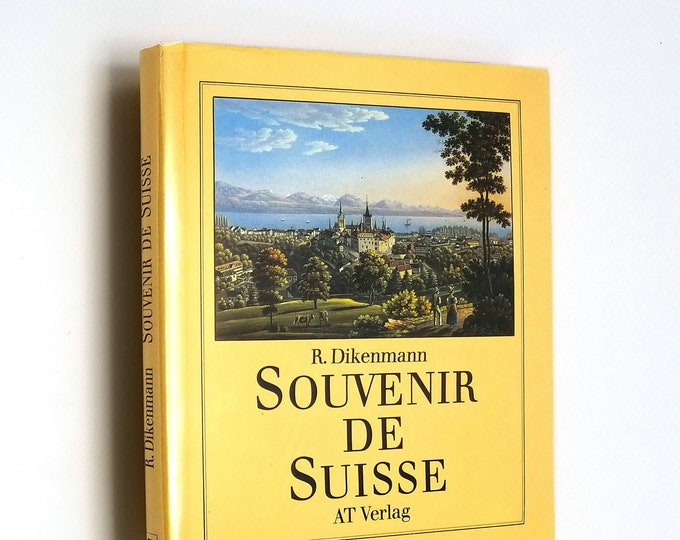 Souvenir de Suisse by Rudolf Dikenmann Hardcover HC w/ Dust Jacket DJ 1984 Art Engravings Illustrations Switzerland