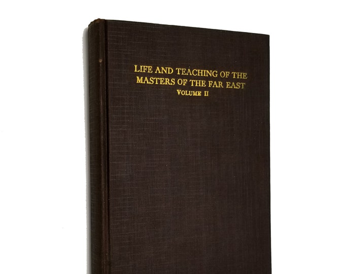 Life and Teaching of the Masters of the Far East, Volume II by Baird T. Spalding Hardcover HC 1927 California Press