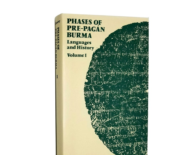 Phases of Pre-Pagan Burma: Languages and History Volume 1 by G.H. Luce Hardcover HC w/ Dust Jacket DJ 1985 Oxford - Myanmar