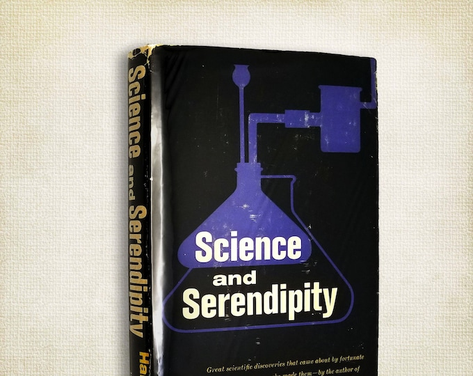Science and Serendipity: Great Discoveries by Accident by D.S. Halacy Hardcover w/ Dust Jacket 1967