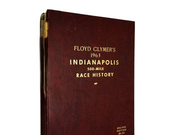 Floyd Clymer's 1963 Indianapolis 500-Mile Race History Hardcover Deluxe Edition - Indy