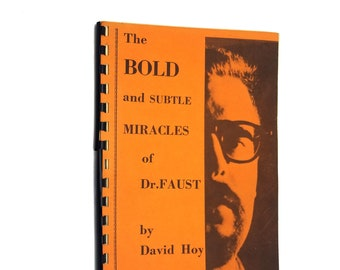 Vintage Magic Book: The Bold & Subtle Miracles of Dr. Faust by David Hoy 1963 Ireland's Magic Co. Chicago - Stage magic, ESP, psychic games,