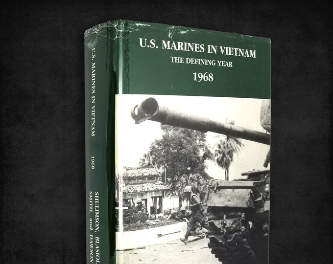 U.S. Marines in Vietnam, 1968: The Defining year by Jack Shulimson Hardcover w/ Dust Jacket 1992 War History