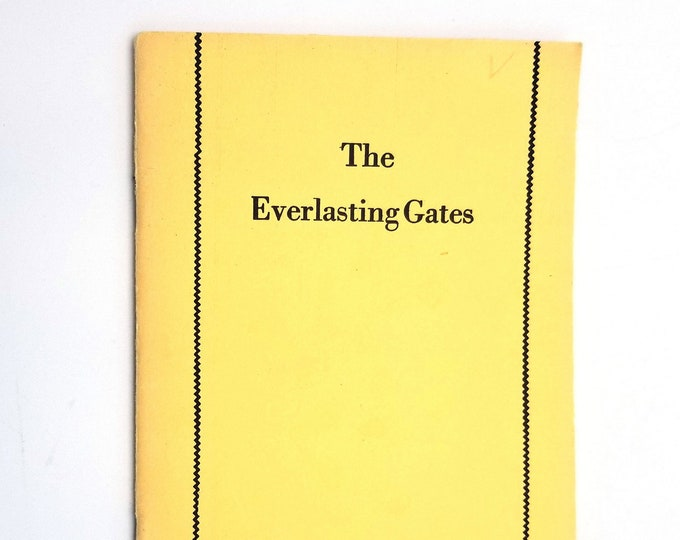 The Everlasting Gates: The Demonstration Psalm - Spiritual Key to Psalm XXIV by Emmet Fox 1963