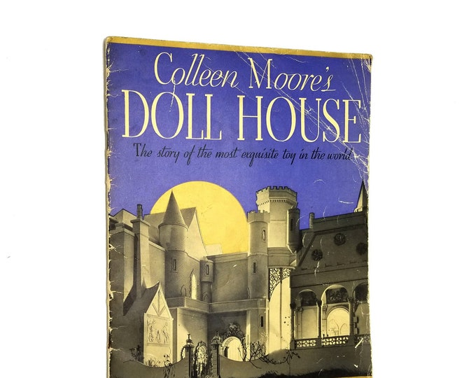 Colleen Moore's Doll House: The Story of the Most Exquisite Toy in the World SIGNED 1935