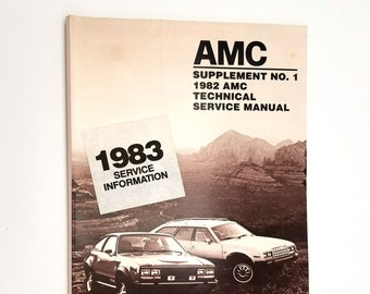 AMC Supplement No. 1 1982 Technical Service Manual - American Motors Corporation - Southfield, MI