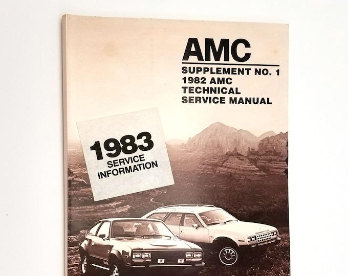 AMC Supplement No. 1 1982 Technical Service Manual - American Motors Corporation - Southfield, MI