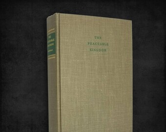 Vintage Fiction: The Peaceable Kingdom by Ardyth Kennelly 1st Edition Hardcover 1949 Houghton Mifflin Company
