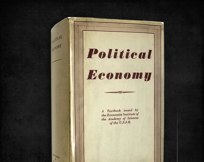 Political Economy: A Textbook Issued by Institute of Economics of the Academy of Sciences of the U.S.S.R. Hardcover w/ Dust Jacket SCARCE