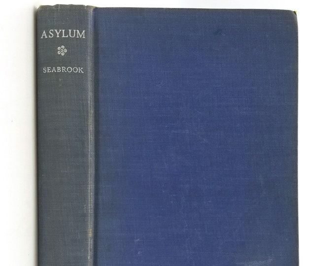 Asylum by William Seabrook 3rd Printing Hardcover HC 1935 Harcourt, Brace & Company Autobiography Mental Hospital Alcoholism