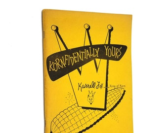 Vintage Magic Book: Kornfidentially Yours! by Karrell Fox illustrated by Noel Spangler & Carl Richie 1954