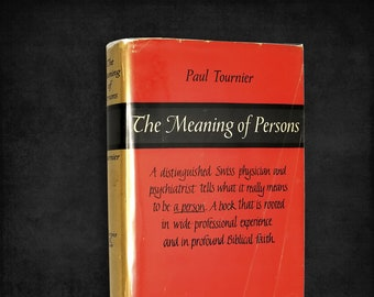The Meaning of Persons by Paul Tournier SIGNED Hardcover w/ Dust Jacket 1957 to Mark Hatfield (OR) Senator Govenor