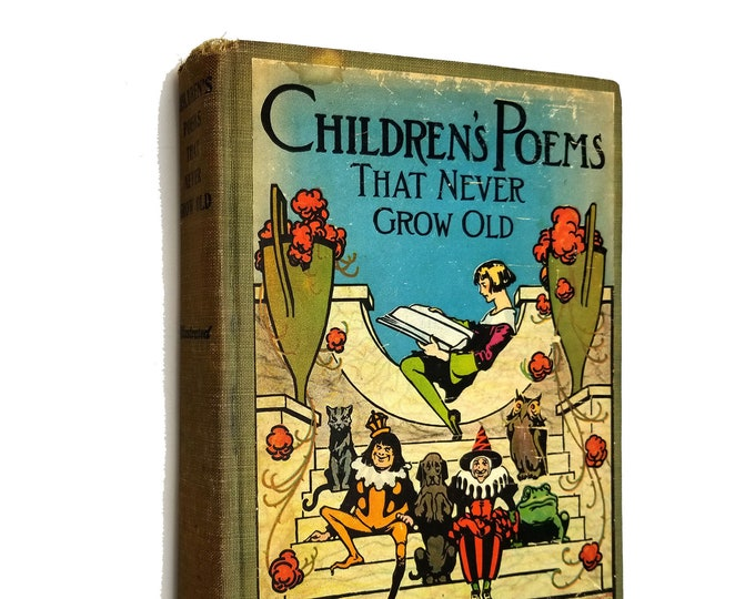 Vintage Children's: Children's Poems That Never Grow Old by Clement F. Benoit illustrated by John R. Neill 1st Edition Hardcover HC 1922