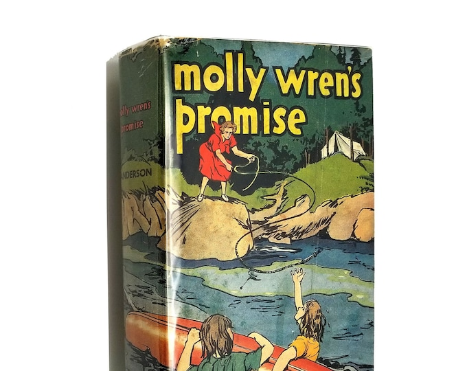 Vintage Young Adult Fiction: Molly Wren's Promise by Margaret Love Sanderson 1st Edition Hardcover HC w/ Dust Jacket DJ 1936 Reilly & Lee