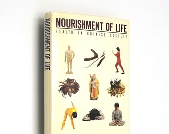 Nourishment of Life: Health in Chinese Society by Linda chih-ling Koo 1st Edition Hardcover HC w/ Dust Jacket DJ 1982 Hong Kong Asia