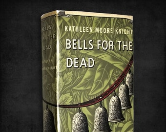 Vintage Mystery: Bells for the Dead by Kathleen Moore Knight Hardcover w/ Dust Jacket 1942 Grosset & Dunlap