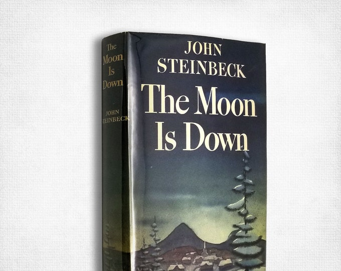 The Moon is Down by John Steinbeck Early Printing Hardcover w/ Dust Jacket 1942 Viking Press