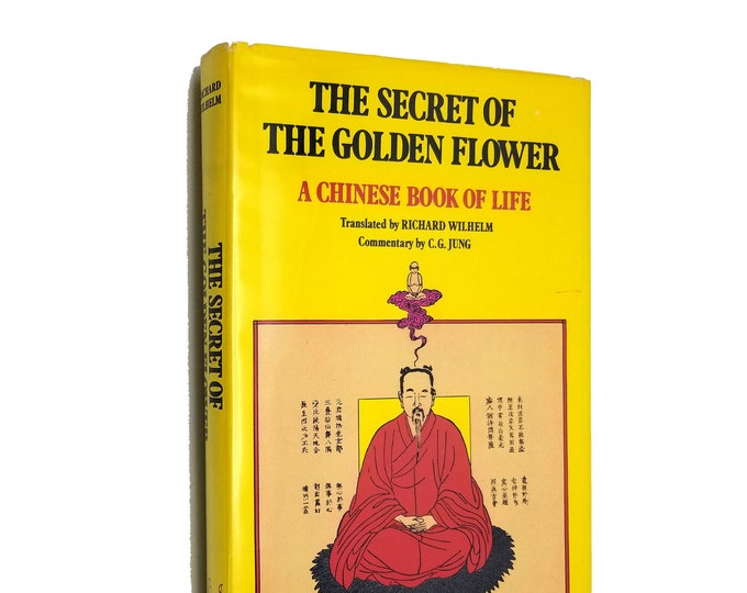 The Secret of the Golden Flower: A Chinese Book of Life by Richard Wilhelm Hardcover HC w/ Dust Jacket DJ 1975