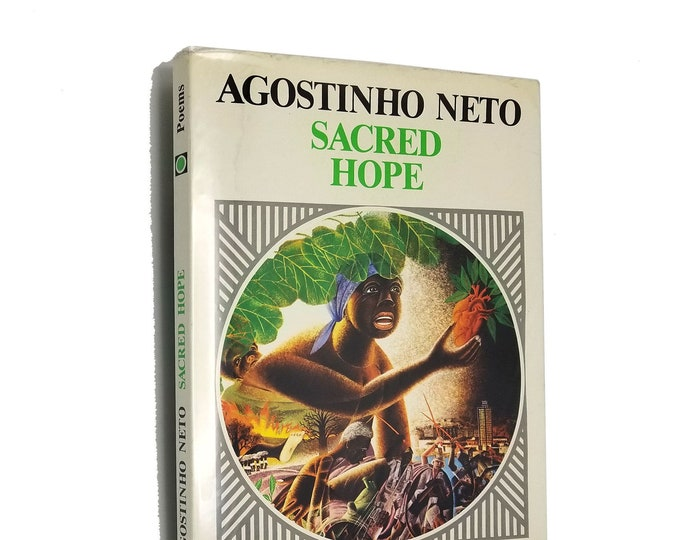 Sacred Hope / Poems by Agostinho Neto illustrated by Antonio P. Domingues Soft Cover w/ Dust Jacket DJ 1986 Angolan Writers Union