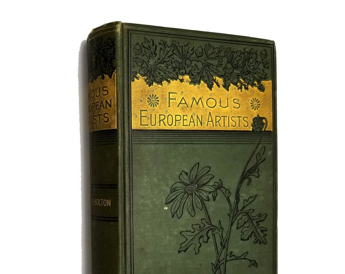 Antique Biography Book: Famous European Artists by Sarah K. Bolton Hardcover HC 1890 Thomas Y. Crowell & Co.