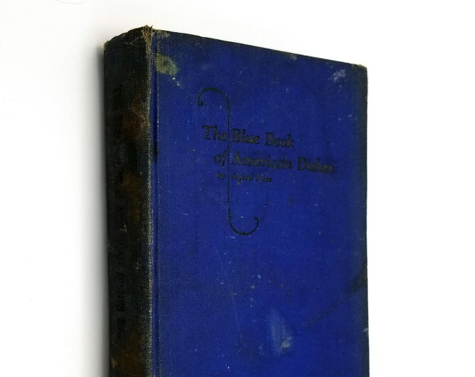 Vintage Cookbook: The Blue Book of American Dishes (Illustrated) by Alfred Fries SIGNED 1st Ed Hardcover HC 1926 Recipes Cooking Catering