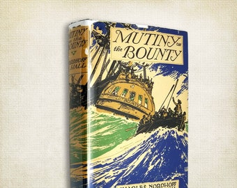 Mutiny on the Bounty by Charles Nordhoff and James Norman Hall Hardcover w/ Dust Jacket 1954 Little Brown & Co