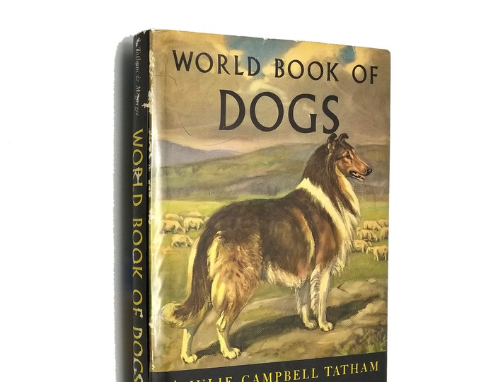 The World Book of Dogs by Julie Campbell Tatham illustrated by Edwin Megargee 1st Edition Hardcover HC w/ Dust Jacket DJ 1953