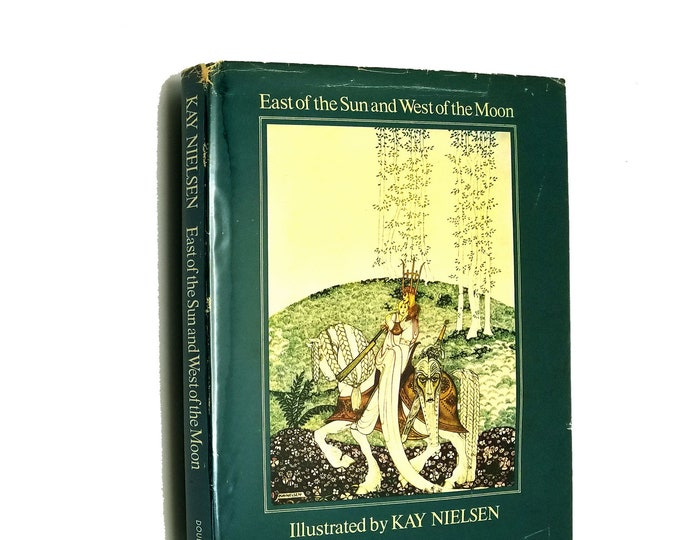 East of Sun & West of Moon: Old Tales from North by Peter Christen Asbjornsen illustr by Kay Nielsen Hardcover / Dust Jacket 1977 Doubleday
