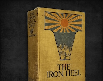 Antique Classic Fiction: The Iron Heel by Jack London Hardcover Early Printing 1910 Grosset & Dunlap