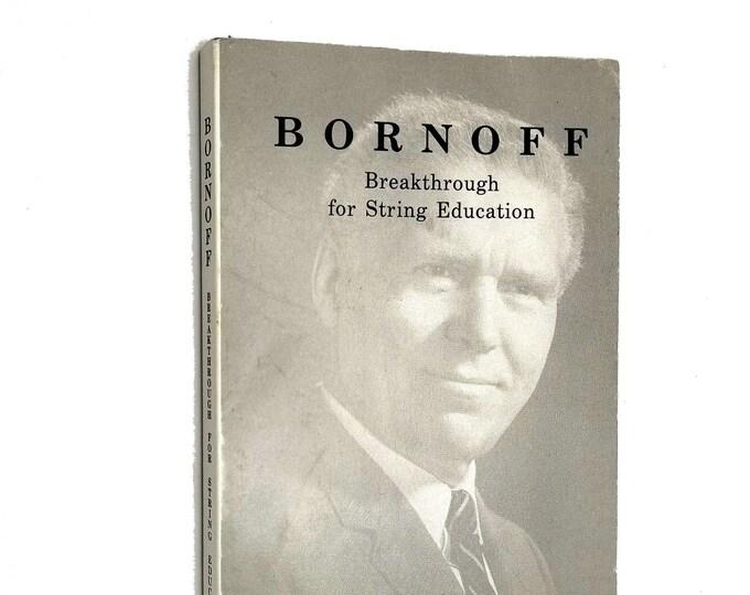 Bornoff: Breakthrough for String Education by John Raymond Howell PB 2003 Music Instruction